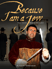 Because I Am a Jew: The Truth Behind Shylock