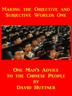 Making the Objective and Subjective Worlds One