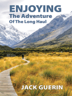 Enjoying the Adventure of the Long Haul