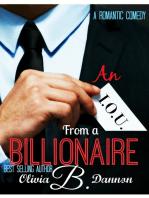 An I.O.U. from a Billionaire