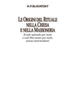 Le Origini del Rituale nella Chiesa e nella Massoneria