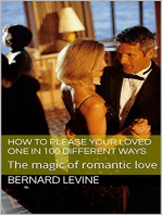 How to Please Your Loved One in 100 Different Ways