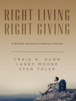 Right Living; Right Giving