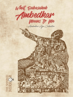 What Babasaheb Ambedkar Means to Me