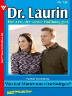 Dr. Laurin 134 – Arztroman: Was hat Mutter uns verschwiegen?