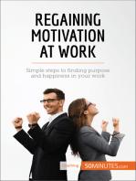 Regaining Motivation at Work