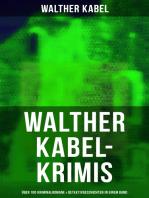 Walther Kabel-Krimis