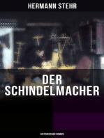 Der Schindelmacher (Historischer Roman)