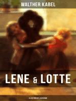 Lene & Lotte (Illustrierte Ausgabe)