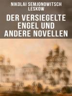 Der versiegelte Engel und andere Novellen
