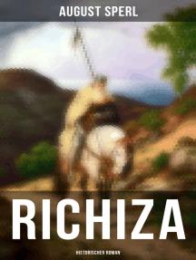 Richiza (Historischer Roman): Mittelalter-Roman, Die Zeit der Kreuzzüge