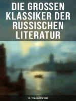 Die großen Klassiker der russischen Literatur