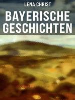 Bayerische Geschichten