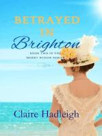 Betrayed in Brighton