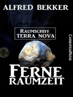 Ferne Raumzeit - Raumschiff Terra Nova