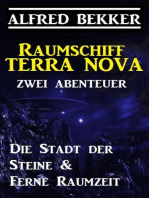 Raumschiff Terra Nova - Zwei Abenteuer