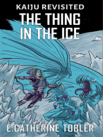 The Thing In The Ice