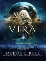 Vira Episode Two