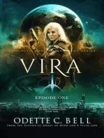 Vira Episode One