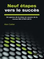 Neuf étapes vers le succès: Un aperçu de la mise en œuvre de la norme ISO 27001:2013