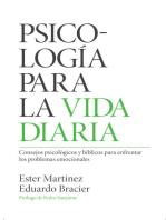Psicología para la vida diaria: Consejos psicológicos y bíblicos para enfrentar los problemas emocionales