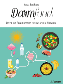 Darmfood: Rezepte und Ernährungstipps für eine gesunde Verdauung