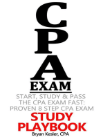Start, Study and Pass The CPA Exam FAST - Proven 8 Step CPA Exam Study Playbook