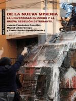 De la nueva miseria: La universidad en crisis y la nueva rebelión estudiantil