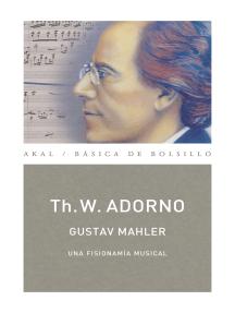 Gustav Mahler. Una fisionomía musical (Monografías musicales): Obra completa 13/2