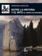 Entre la historia y el mito