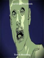Surviving Psychosis