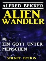Alienwandler #1