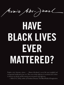 Have Black Lives Ever Mattered?