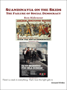 Scandinavia on the Skids: The Failure of Social Democracy