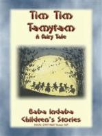 TIM TIM TAMYTAM - An Elfish Tale