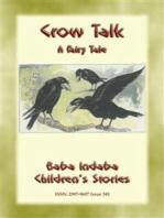 CROW TALK - A Children's Folk Tale about how to understand animals