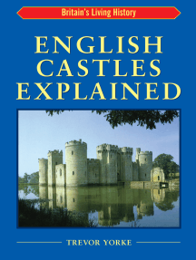 English Castles Explained: Britain's Living History