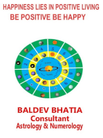 Happiness Lies In Positive Living