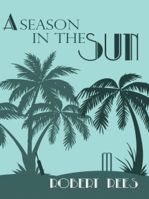A Season in the Sun: A charming tale of a Seychelles legacy, village cricket and foul play