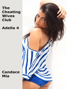 The Cheating Wives Club: Adella 4