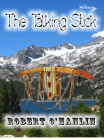 The Talking Stick