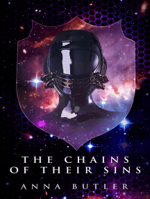 Taking Shield 04: The Chains Of Their Sins