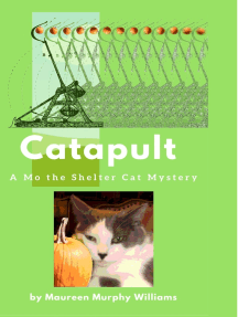 Catapult: A Mo the Shelter Cat Mystery