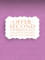 The Offer of a Second Inheritance
