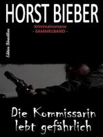 Horst Bieber Kriminalromane - Sammelband