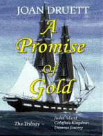 A Promise of Gold, the Trilogy