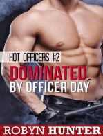 Dominated by Officer Day