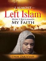 I Almost Left Islam