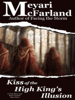 Kiss of the High King's Illusion