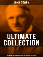 JOHN DEWEY Ultimate Collection – 40+ Works on Psychology, Education, Philosophy & Politics